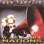 Wake The Nations / Ken Tamplin