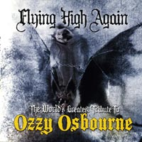 Flying High Again - The World's Greatest Tribute To Ozzy Osbourne / Various Artists